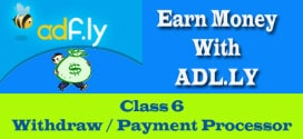 Earn Money With Adfly – Class 6